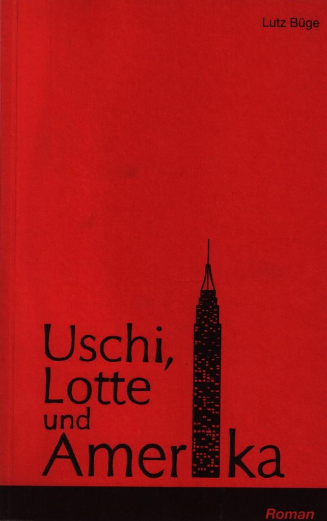 Uschi Lotte und Amerika